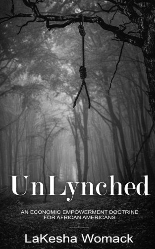 UnLynched: An Economic Empowerment Doctrine for African Americans