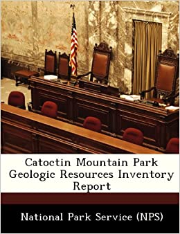 Book Catoctin Mountain Park Geologic Resources Inventory Report