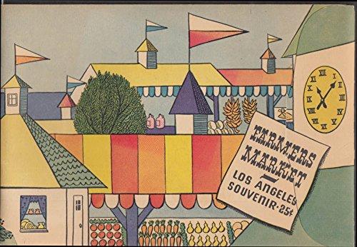 (Los Angeles Farmers Market souvenir view book ca 1950)