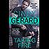 Taking Fire (One-Eyed Jacks Book 4)