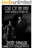 Out of the Past: A Reed Ferguson Mystery (A Private Investigator Mystery Series - Crime Suspense Thriller Book 5)