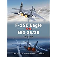 F-15C Eagle vs MiG-23/25: Iraq 1991 (Duel)