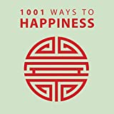 1001 Ways to Happiness (1001 Ways Series)