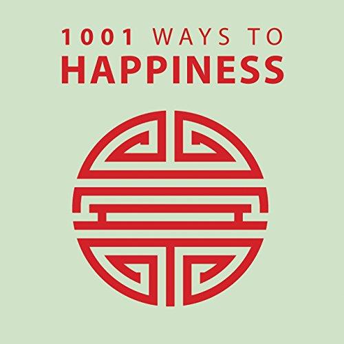 """1001 Ways to Happiness (1001 Ways Series)"" av Arcturus Publishing"