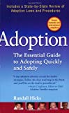 img - for Adoption: The Essential Guide to Adopting Quickly and Safely book / textbook / text book