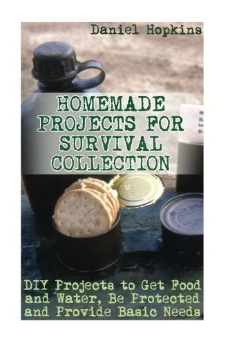 homemade-projects-for-survival-collection-diy-projects-to-get-food-and-water-be-protected-and-provid