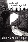 Redemption, Victoria Logue, 0578092476