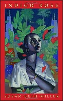 Book Indigo Rose: A Novel