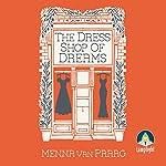 The Dress Shop of Dreams | Menna van Praag