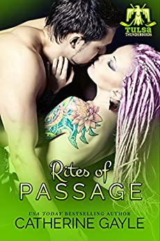 Rites of Passage (Tulsa Thunderbirds Book 4) by [Gayle, Catherine]