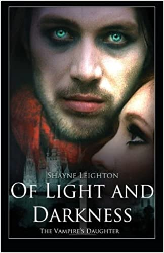 Image result for Of Light and Darkness: The Vampire's Daughter - Shayne Leighton