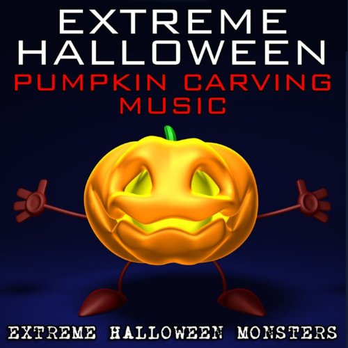 Extreme Halloween Pumpkin Carving Music [Clean]
