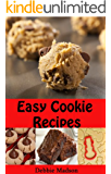 Easy Cookie Recipes: Favorite Homemade Cookies and Bars Recipes (Bakery Cooking Series Book 3)