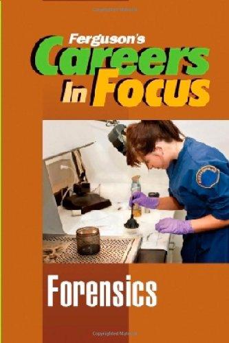 Forensics (Ferguson's Careers in Focus)