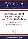 Representations of Shifted Yangians and Finite W-Algebras, Jonathan Brundan and Alexander Kleshchev, 0821842161