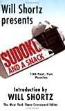 Sudoku and a Snack, Will Shortz, 0312948719