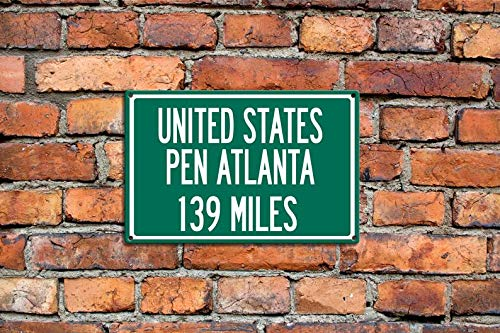 MariaCh457 Personalized Steel Highway Distance Sign to United States Penitentiary Atlanta Penitentiary Steel Sign Great Gift Surf to Summit Gift 2017 (Atlanta Sign Highway)