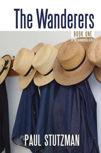 The Wanderers (The Wandering Home Series) (Volume 1) by Wandering Home Books