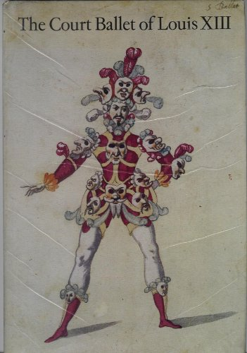 Louis Xiii Costume (The Court Ballet of Louis XIII: A Collection of Working Designs for Costumes, 1615-33)
