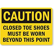 """SmartSign Safety Sign, Legend """"Caution: Closed Toe Shoes Must Be Worn"""", Black on Yellow"""