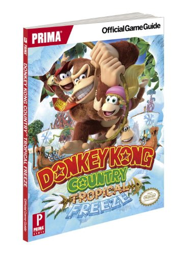 Donkey Kong Country  Tropical Freeze  Prima Official Game Guide