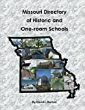 Missouri Directory  of Historic and  One-room Schools