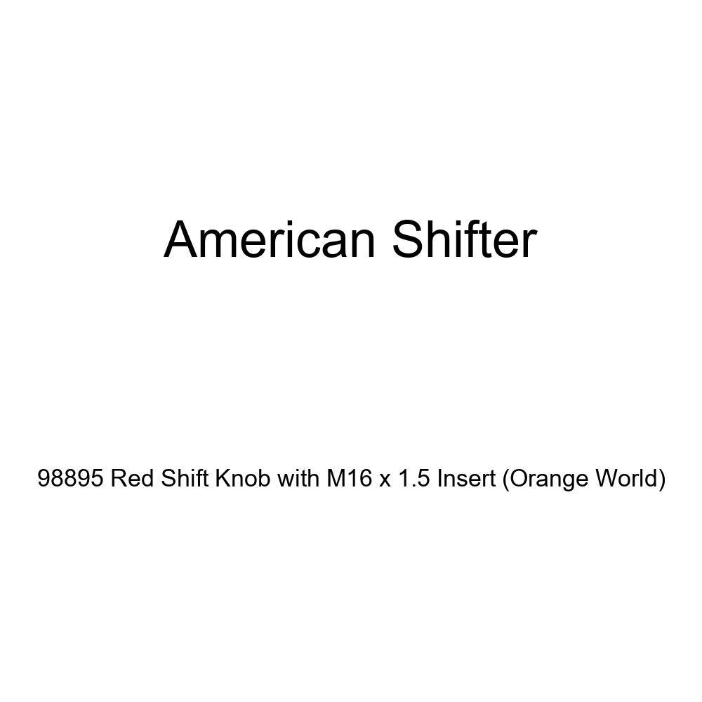 American Shifter 98895 Red Shift Knob with M16 x 1.5 Insert Orange World