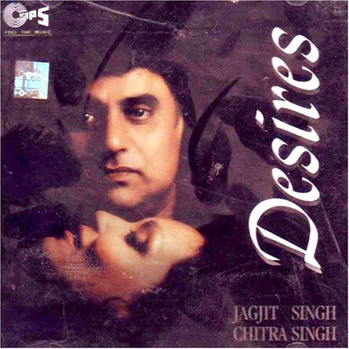 Jagjit Singh - Desires By Jagjit Singh & Chitra Sngh - Zortam Music