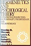 img - for Hermeneutics and Psychological Theory: Interpretative Perspectives on Personality, Psychotherapy, and Psychopathology (Rutgers Symposia on Applied Psychology, Vol. 2) book / textbook / text book