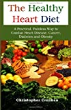 The Healthy Heart Diet, Christopher Crennen, 1494256703
