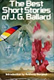 The Best Short Stories of J. G Ballard, J. G. Ballard, 0030425069