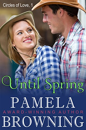 Until Spring (Circles of Love Series, Book 1) by [Browning, Pamela]