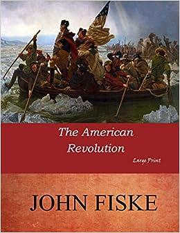The American Revolution: Large Print