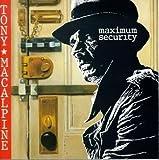 Maximum Security by Tony MacAlpine (1994-01-25)
