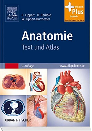 Anatomie: Text und Atlas - mit Zugang zum Elsevier-Portal