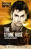 Doctor Who: The Stone Rose: The History Collection (The Doctor Who History Collection)