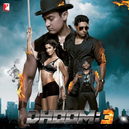 Dhoom: 3 (2013) Movie Soundtrack