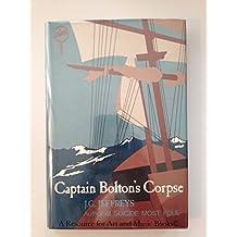 Captain Bolton's Corpse