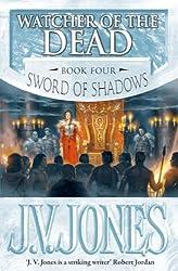 Watcher of the Dead (Sword of Shadows Book 4)