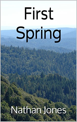 First Spring (Nuclear Winter Book 2) by [Jones, Nathan]