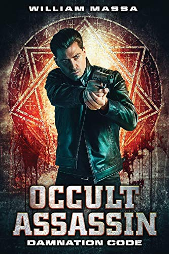 Occult Assassin #1: Damnation Code by [Massa, William]