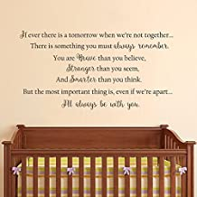 "Wall Decal Decor Wall Decals Quotes Baby Nursery Vinyl Sticker - Winnie the Pooh Wall Decal Quote If ever there is a tomorrow Wall Decals Nursery Art (Dark Brown, 22""h x43""w)"