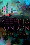 Keeping London (The Flawed Heart Series Book 2)