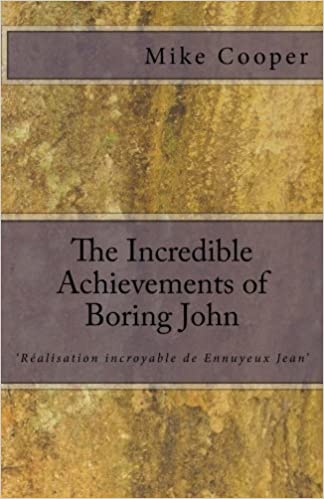 The Incredible Achievements of Boring John