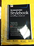 Associated Press Stylebook and Briefing on Media Law, 2013, Associated Press Staff, 0917360575