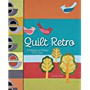 Quilt Retro: 11 Designs to Make Your Own