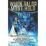When Valor Must Hold (Libri Valoris)