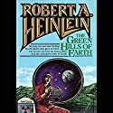 The Green Hills of Earth Audiobook by Robert A. Heinlein Narrated by Tom Weiner
