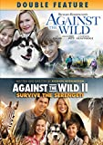 Against the Wild Double Feature