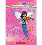 Victoria the Violin Fairy: Book 6: The Music Fairies (Rainbow Magic: The Music Fairies)